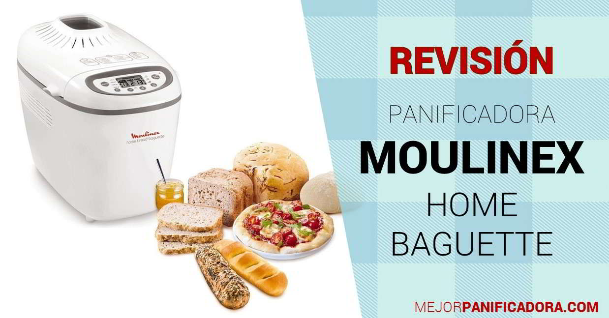 Panificadora Moulinex Home Baguette Opiniones