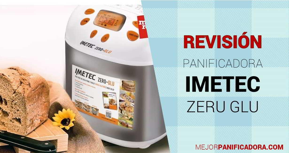 Panificadora Imetec Zero-Glu Revisión y Opiniones