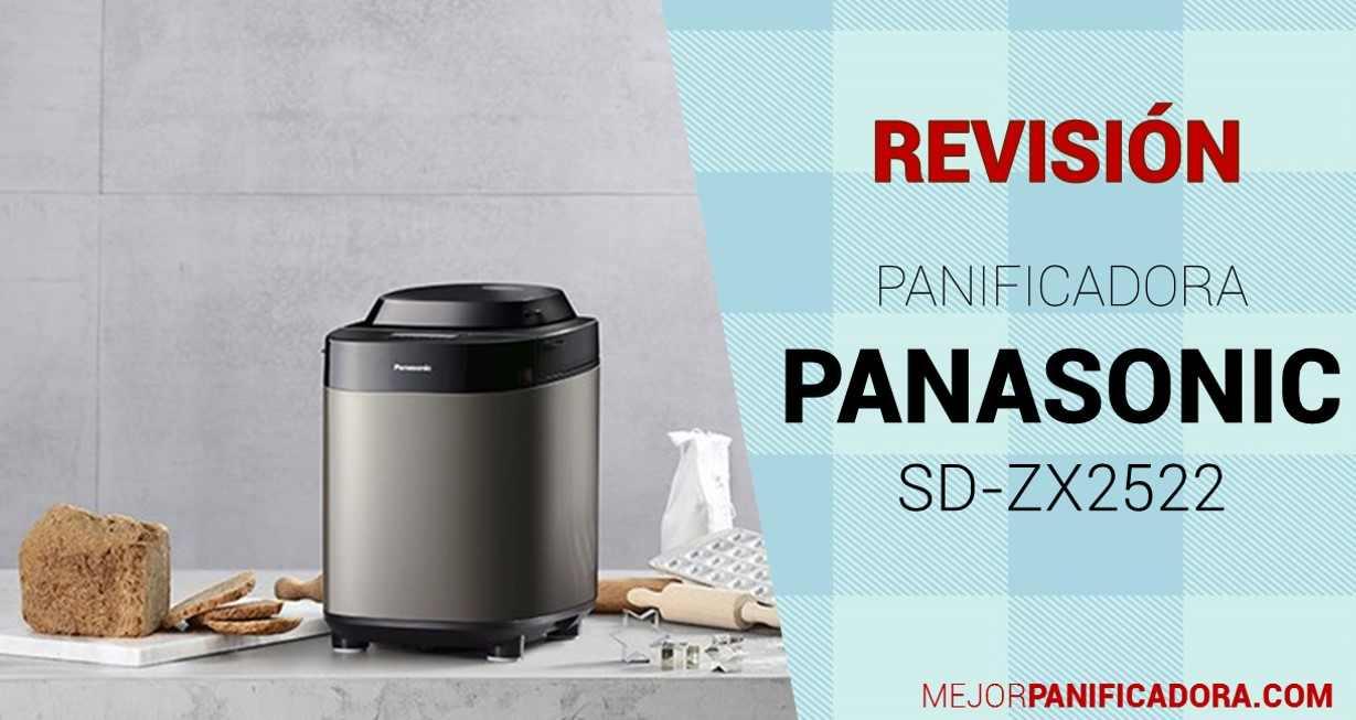 Panificadora Panasonic SD-ZX2522 Opiniones