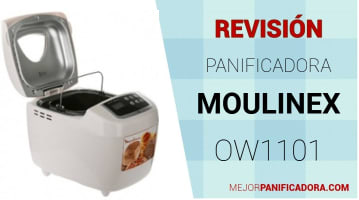 Panificadora Moulinex OW1101 Opiniones