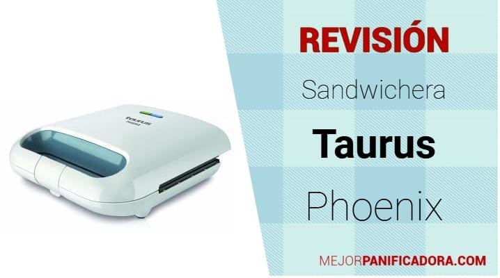 Sandwichera Taurus Phoenix