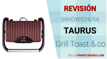 Sandwichera Grill Taurus (toast & co)