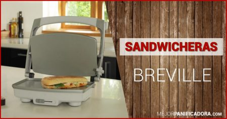 Sandwichera Breville